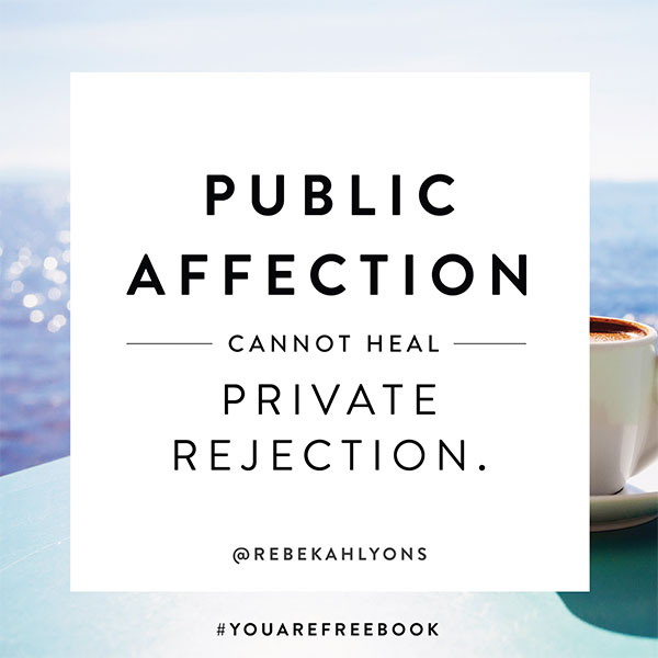 Public affection cannot heal private rejection.